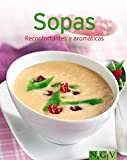 Sopas: Nuestras 100 mejores recetas en un solo libro