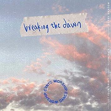 Breaking the Dawn
