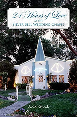 24 Hours of Love at the Silver Bell Wedding Chapel