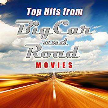 Top Hits from Big Car and Road Movies