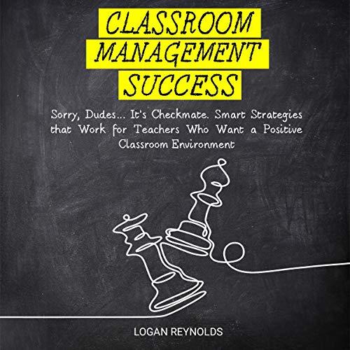 Classroom Management Success audiobook cover art
