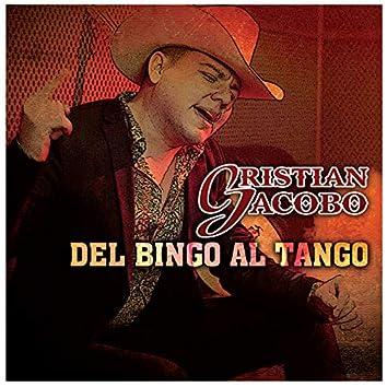 Del Bingo Al Tango