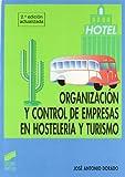Organización y control de empresas en hostelería y turismo: [FP grado superior, hostelería y turismo]: 6 (Ciclos formativos. FP grado medio. Hostelería y turismo)
