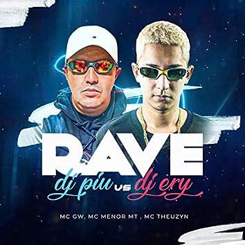 Rave DJ Piu X Rave DJ Ery (feat. MC Theuzyn, MC Menor MT & MC GW) (Remix)