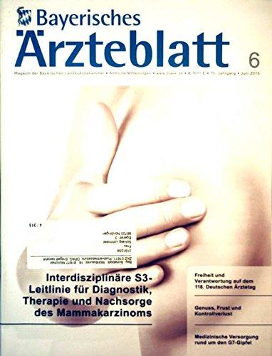 Bayerisches Ärzteblatt 2015, No. 6, interdisziplinäre S3- Leitlinie für Diagnostik, Therapie und Nachsorge des Mammakarzinoms