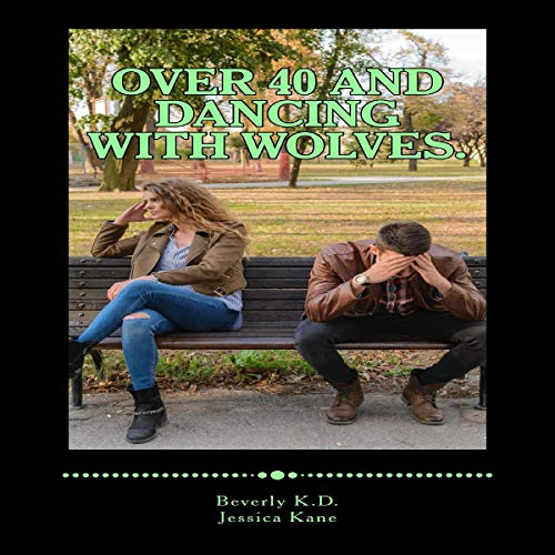 Over 40 and Dancing with Wolves audiobook cover art