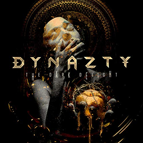 The Dark Delight / Dynazty