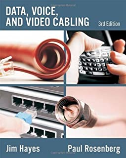 Data, Voice and Video Cabling 3rd edition by Hayes, Jim, Rosenberg, Paul (2008) Paperback