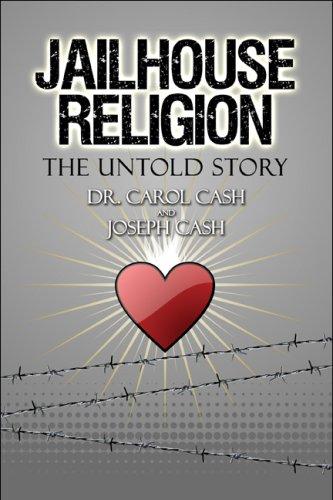 Jailhouse Religion: The Untold Story