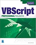 Microsoft VBScript Professional Projects by Jr., Jerry Lee Ford (2003-08-07) - Jerry Lee Ford Jr.