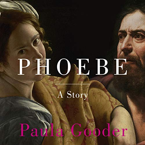 Phoebe     A Story              By:                                                                                                                                 Paula Gooder                               Narrated by:                                                                                                                                 Paula Gooder,                                                                                        Joan Walker                      Length: 9 hrs and 20 mins     Not rated yet     Overall 0.0