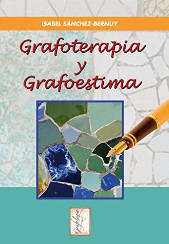 Grafoterapia y Grafoestima: 5 (Grafología)
