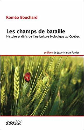 Les champs de bataille - Histoire et défis...