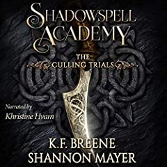 Shadowspell Academy: The Culling Trials: Book 1