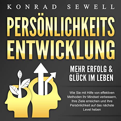 Persönlichkeitsentwicklung - Mehr Erfolg & Glück im Leben cover art