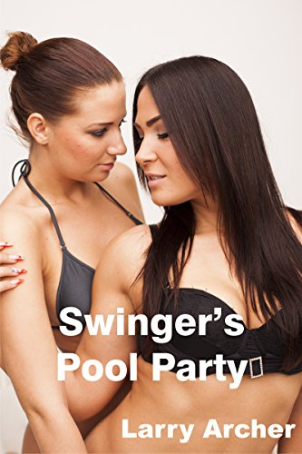 Swinger's Pool Party (Foxy and Larry Book 7) (English Edition)