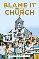 Blame It on the Church