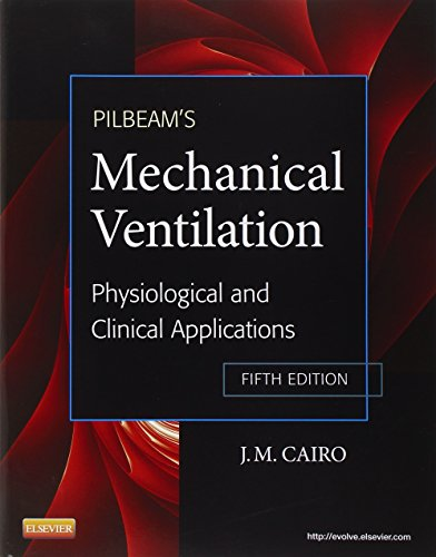 Pilbeam's Mechanical Ventilation: Physiological and...