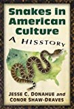 Snakes in American Culture: A Hisstory
