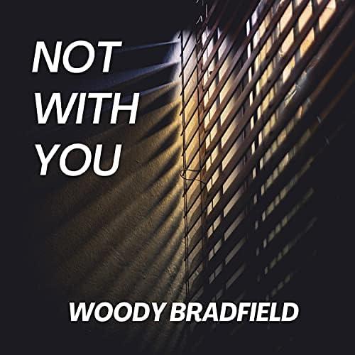 Woody Bradfield