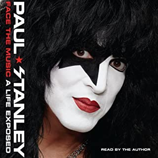 Face the Music     A Life Exposed              By:                                                                                                                                 Paul Stanley                               Narrated by:                                                                                                                                 Paul Stanley                      Length: 12 hrs and 16 mins     74 ratings     Overall 4.7