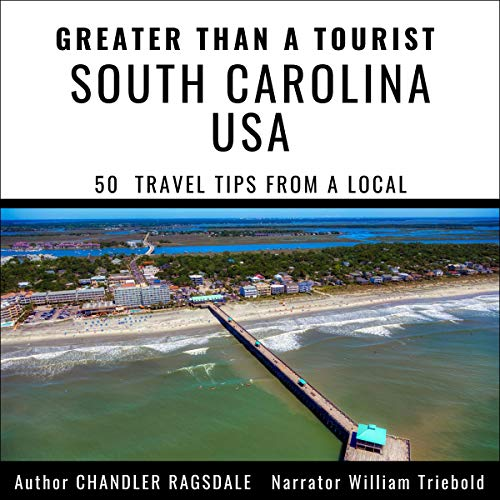 Greater than a Tourist - South Carolina USA audiobook cover art