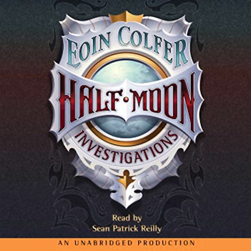 Half Moon Investigations audiobook cover art