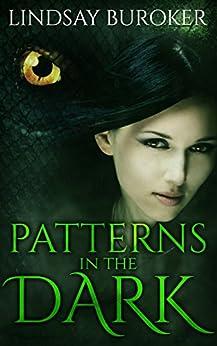 Patterns in the Dark (Dragon Blood Book 4) (English Edition) van [Lindsay Buroker]
