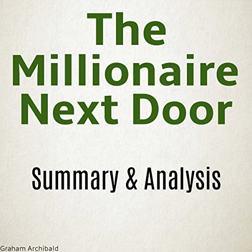 The Millionaire Next Door Summary & Analysis cover art