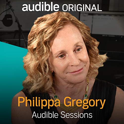 Philippa Gregory     Audible Sessions: FREE Exclusive Interview              Autor:                                                                                                                                 Robin Morgan                               Sprecher:                                                                                                                                 Philippa Gregory                      Spieldauer: 24 Min.     5 Bewertungen     Gesamt 4,6