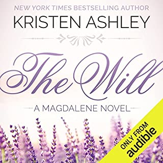 The Will                   By:                                                                                                                                 Kristen Ashley                               Narrated by:                                                                                                                                 Hollis McCarthy                      Length: 24 hrs     57 ratings     Overall 4.4