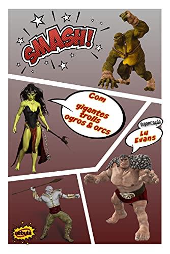 Smash!: Com Gigantes, Trolls, Ogros & Orcs