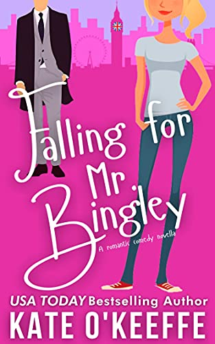 Falling for Mr. Bingley: A sweet and funny romantic comedy novella (Love Manor Romantic Comedy) by [Kate O'Keeffe]