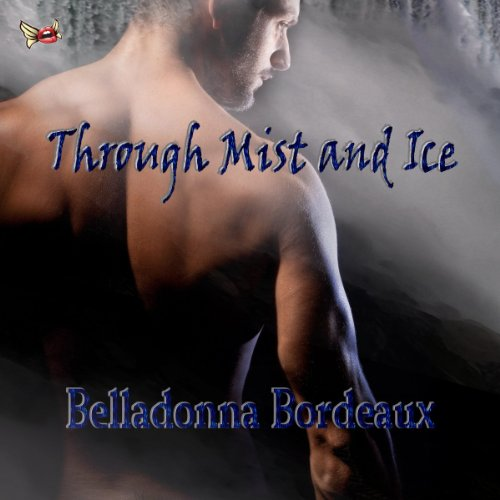 Through Mist and Ice audiobook cover art
