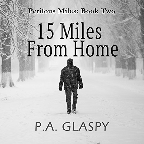 15 Miles from Home audiobook cover art