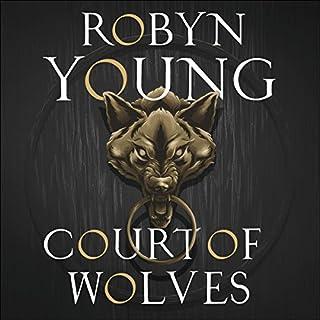 Court of Wolves     New World Rising, Book 2              De :                                                                                                                                 Robyn Young                               Lu par :                                                                                                                                 Matt Addis                      Durée : 16 h et 56 min     Pas de notations     Global 0,0