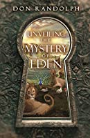 Unveiling The Mystery of Eden