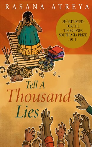 Book: Tell a Thousand Lies by Rasana Atreya