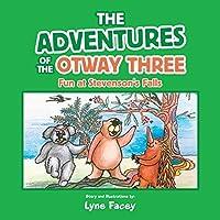 The Adventures of the Otway Three: Fun at Stevenson's Falls