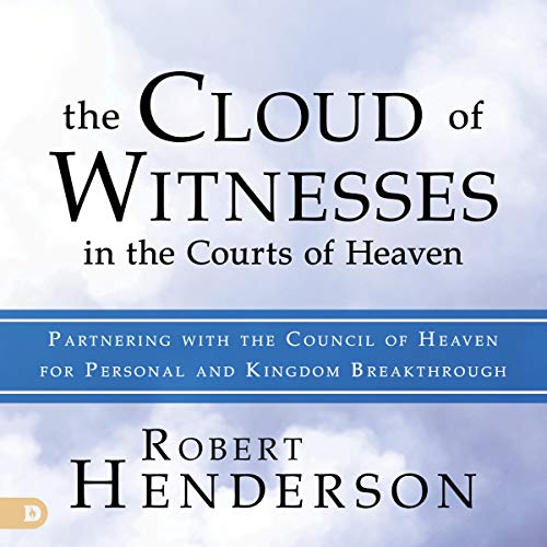 The Cloud of Witnesses in the Courts of Heaven Titelbild