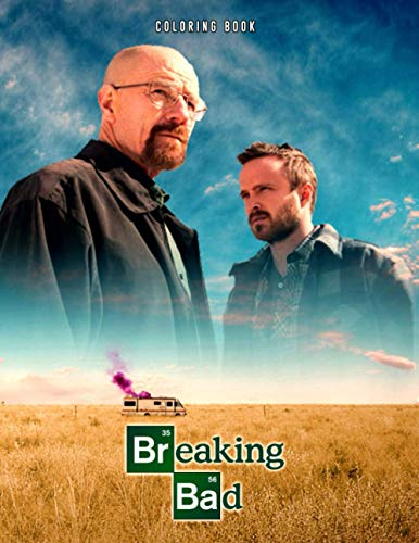 Breaking Bad Coloring Book: Super Exclusive Artistic Illustrations Coloring Book for Fans of All Ages – 30+ GIANT Great Pages with Premium Quality Images