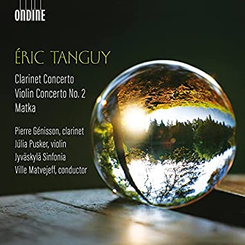 Éric Tanguy: Orchestral Works