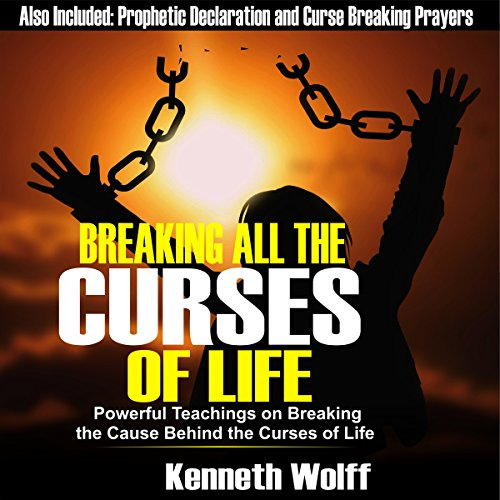 Breaking All the Curses of Life audiobook cover art
