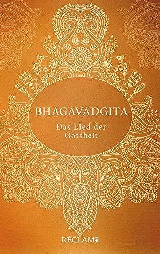Bhagavadgita: Das Lied der Gottheit