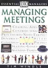 Managing Meetings (DK Essential Managers)