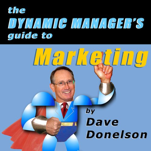 The Dynamic Manager's Guide to Marketing audiobook cover art