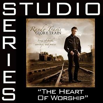 The Heart Of Worship [Studio Series Performance Track]