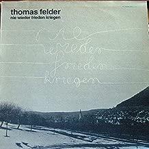 Thomas Felder - Nie Wieder Frieden Kriegen - Not On Label (Thomas Felder Self-released) - TF 500