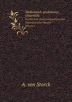 Paperback Medicinisch-Praktischer Unterricht Fur Die Feld- und Landwundarzte der Osterreichischen Staaten, Volume 1 [German] Book