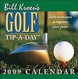 Bill Kroen's Golf Tip-a-day Calendar 2009
